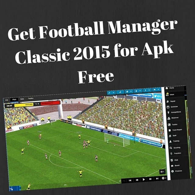 Get Football Manager Classic 2015 for Apk