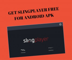 slingplayer apk download