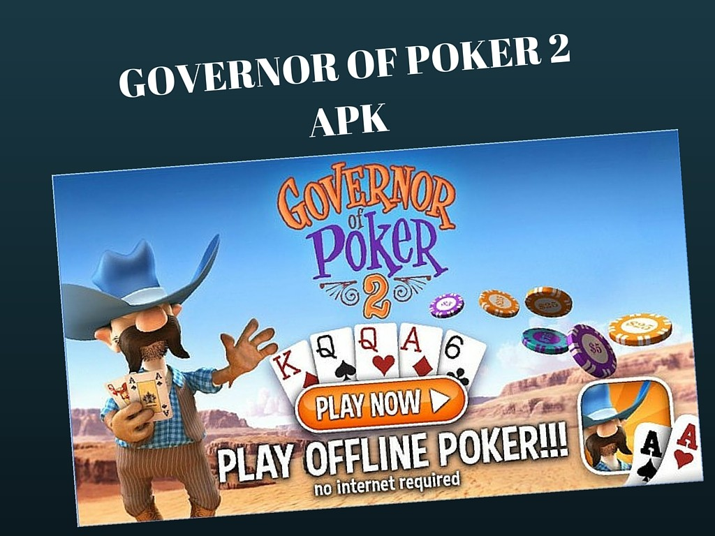 Get Governor Of Poker 2 Apk Download